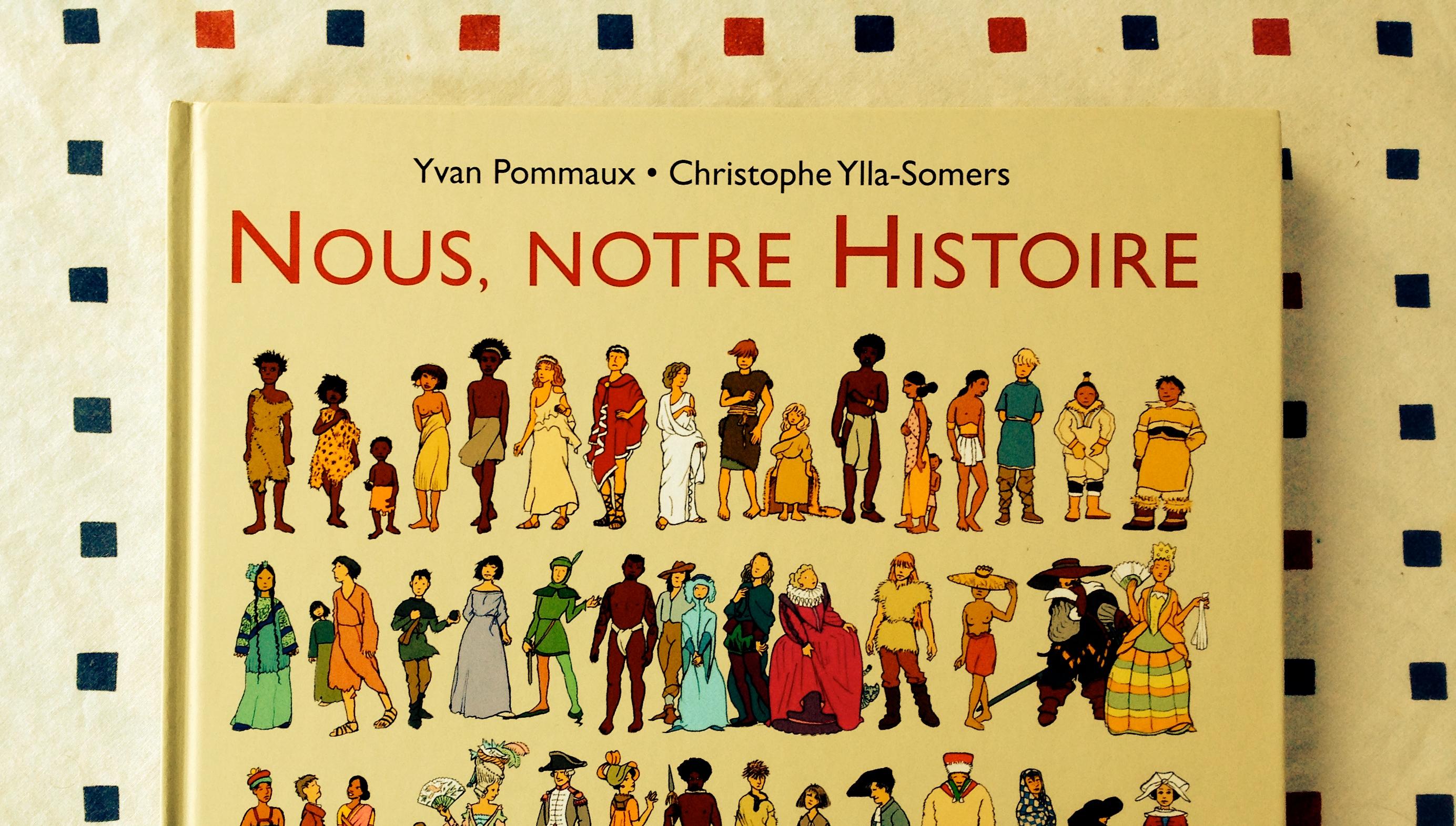 NOUS, NOTRE HISTOIRE – Un voyage autour du monde et à travers le temps