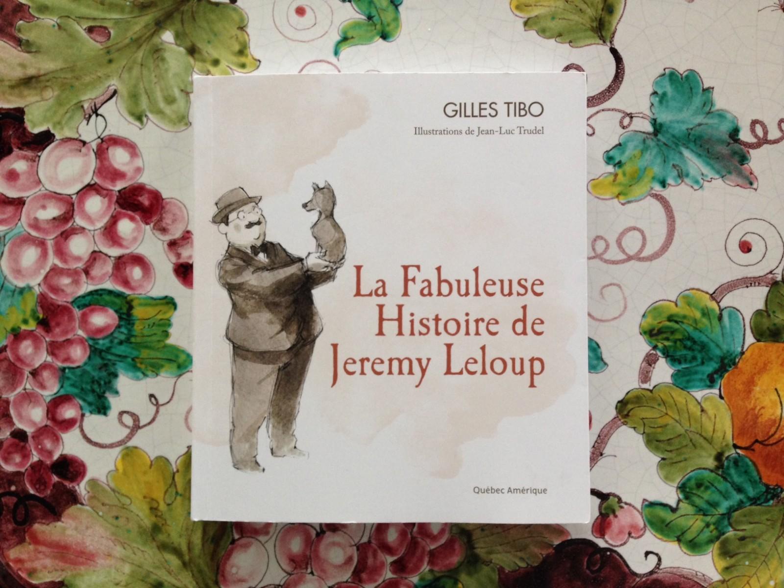 La fabuleuse histoire de Jérémy Leloup