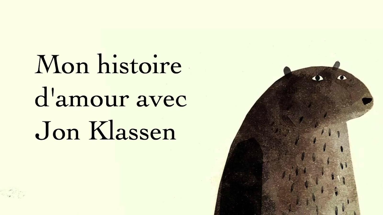 Mon histoire d'amour avec Jon Klassen
