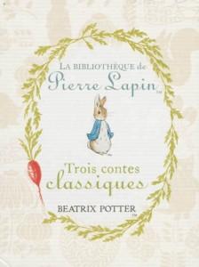5 suggestions de cadeaux - Pierre Lapin