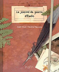 le journal de guerre d'Emilio - Deux albums percutants sur la guerre