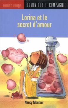 Lorina et le secret d'amour - TOP 5 + 1 : de l'amour qui dure toujours / LITTÉRATURE JEUNESSE
