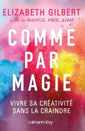 Être un adulte créatif - Comme Par Magie