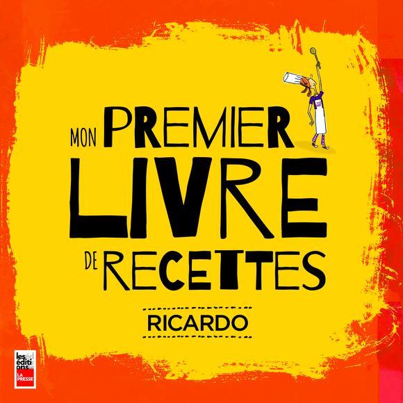 Mon Premier Livre De Recettes De Ricardo