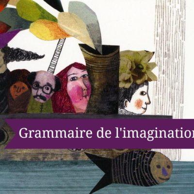 Grammaire de l'imagination : trucs pour imaginer des histoires