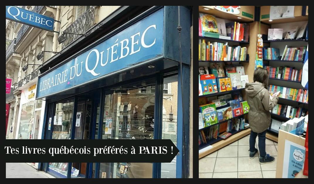 La Librairie du Québec à Paris, un petit bonheur !