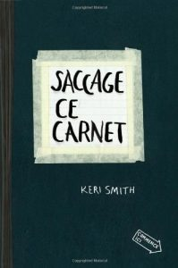 Saccage ce carnet Keri Smith