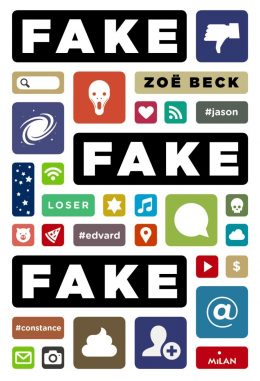 Fake, fake, fake - 5 suggestions de romans pour 8 ans et plus