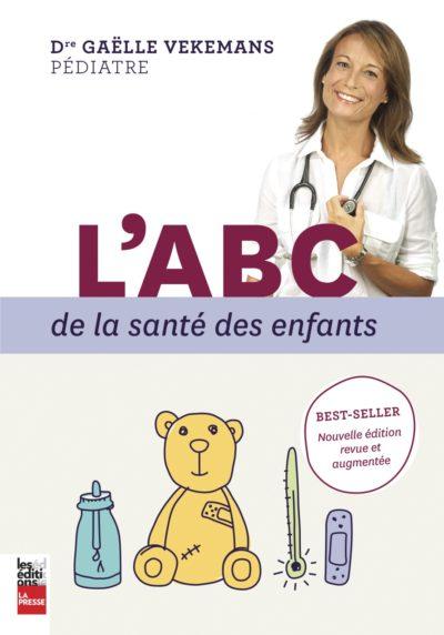 L'ABC de la santé des enfants - Dre. Gaëlle Vekemans