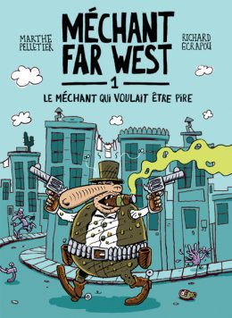 Méchant Far West - 5 suggestions de romans pour 8 ans et plus