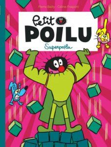 4 séries de bandes dessinées à découvrir - Petit Poilu - Superpoilu