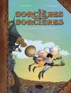 4 séries de bandes dessinées à découvrir - Sorcières sorcières
