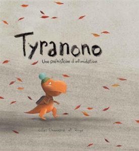 Tyranono une préhistoire d'intimidation