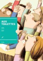 Aux toilettes - Le 12 août j'achète un livre québécois