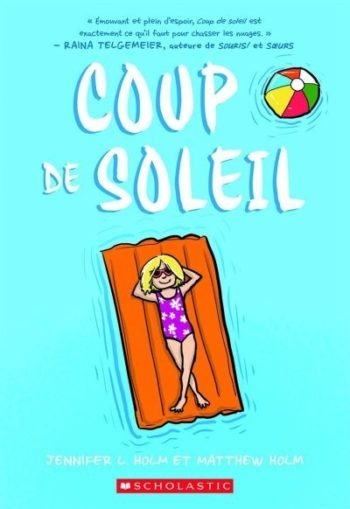2 lectures d'été : Coup de Soleil