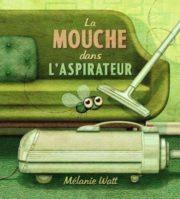 La mouche dans l'aspirateur - Le 12 août j'achète un livre québécois