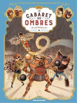 4 séries de bandes dessinées à découvrir - Le cabaret des ombres