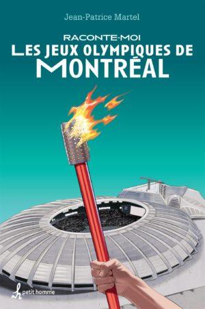 Raconte-moi les Jeux Olympiques de Montréal