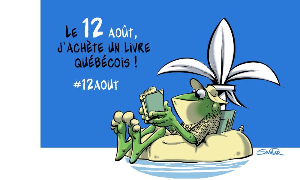 Le 12 août j'achète un livre québécois – Nos suggestions !