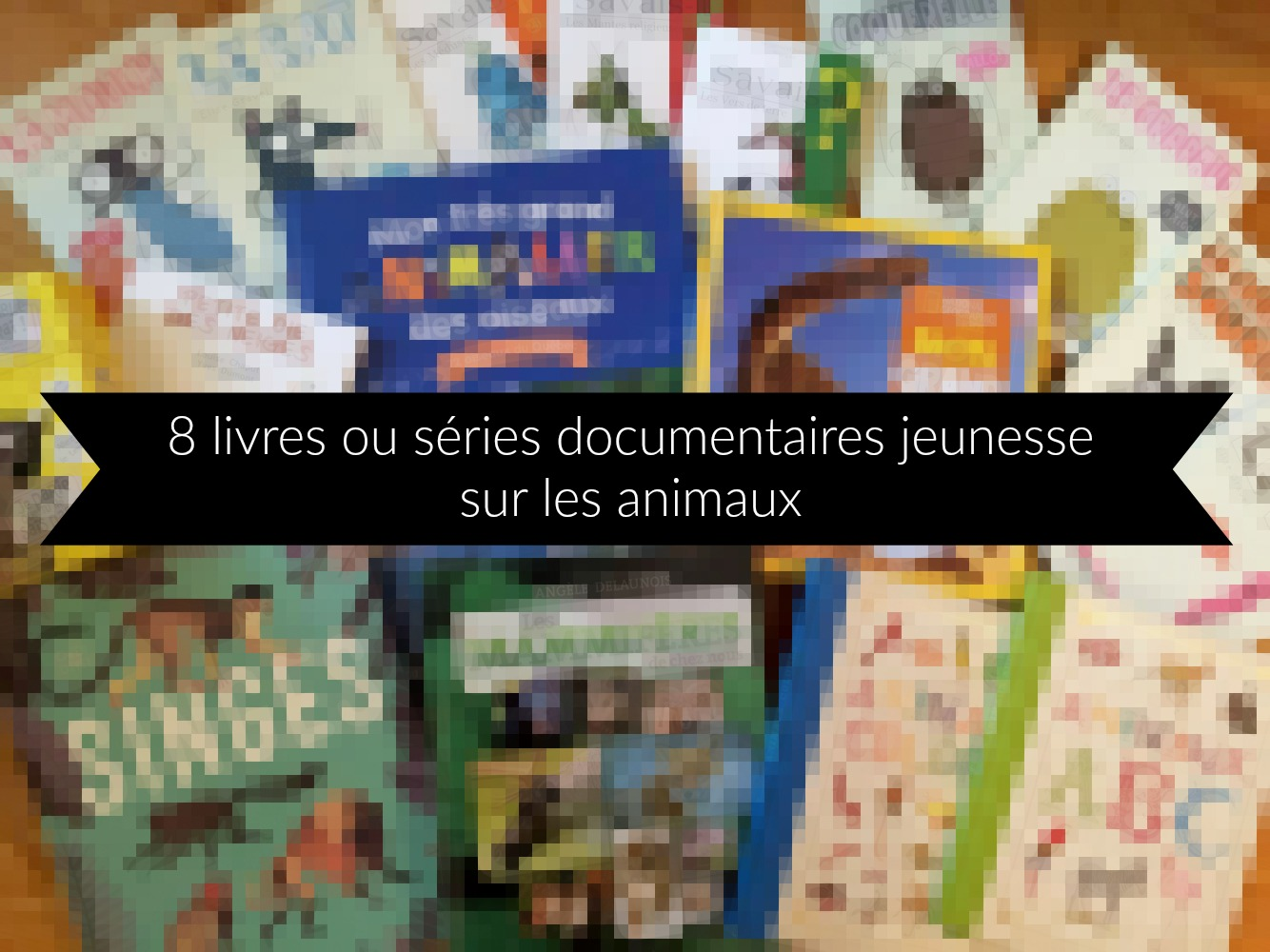 8 livres ou s ries documentaires jeunesse sur les animaux. Black Bedroom Furniture Sets. Home Design Ideas