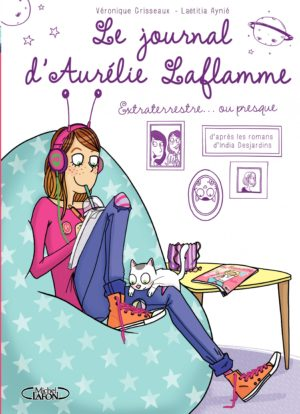 Journal Aurélie Laflamme - Des nouvelles éditions pour 3 séries jeunesse préférées