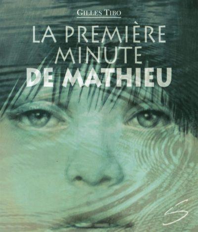 La première minute de Mathieu : une ode à la vie