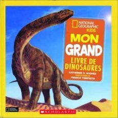 Mon grand livre des dinosaures - documentaires sur les animaux
