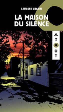 Romans policiers - La maison du silence