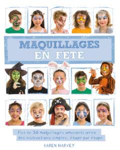 30 Maquillages d'enfants & une histoire qui fait peur !