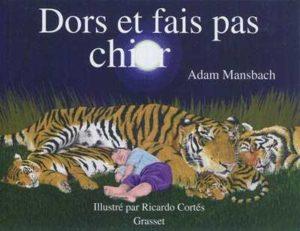 Dors et fais pas chier - 5 histoires de dodo qui ne donnent pas toujours envie de dormir