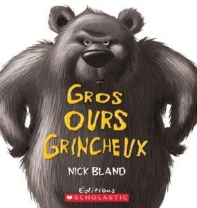 Gros ours grincheux - 5 histoires de dodo qui ne donnent pas toujours envie de dormir