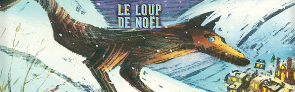 Le loup de Noël - Place des Arts junior