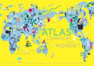 Les plus beaux docus jeunesse de 2016 à offrir en cadeau - Atlas - Comment va le monde? - Actes sud junior