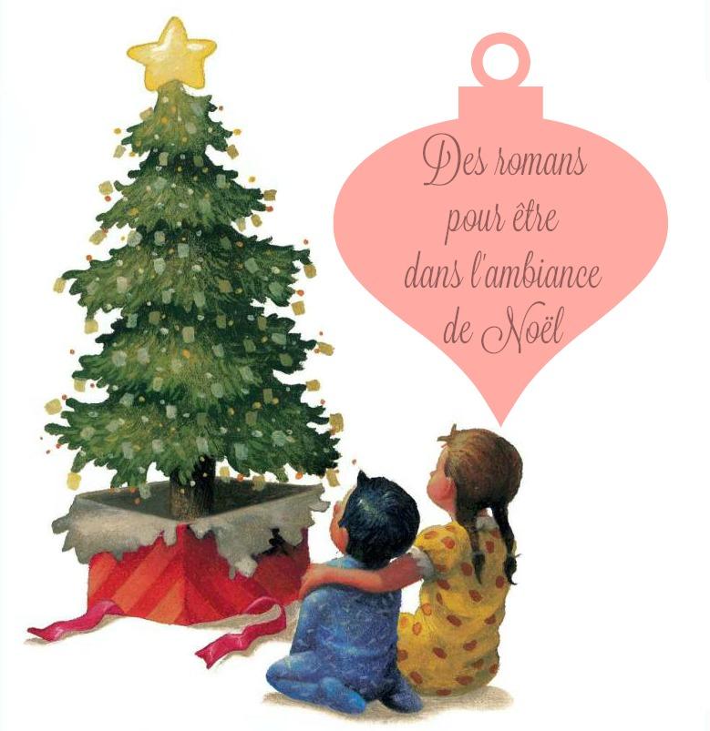 Bientôt Noël – Des romans pour être dans l'ambiance