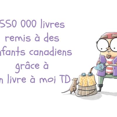 550 000 livres «Petit Paul» remis à des enfants canadiens grâce à Un livre à moi TD