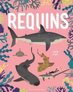 Les plus beaux docus jeunesse de 2016 à offrir en cadeau - Requins -Gallimard Jeunesse