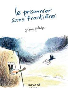Le prisonnier sans frontieres (la guerre) - Littérature jeunesse
