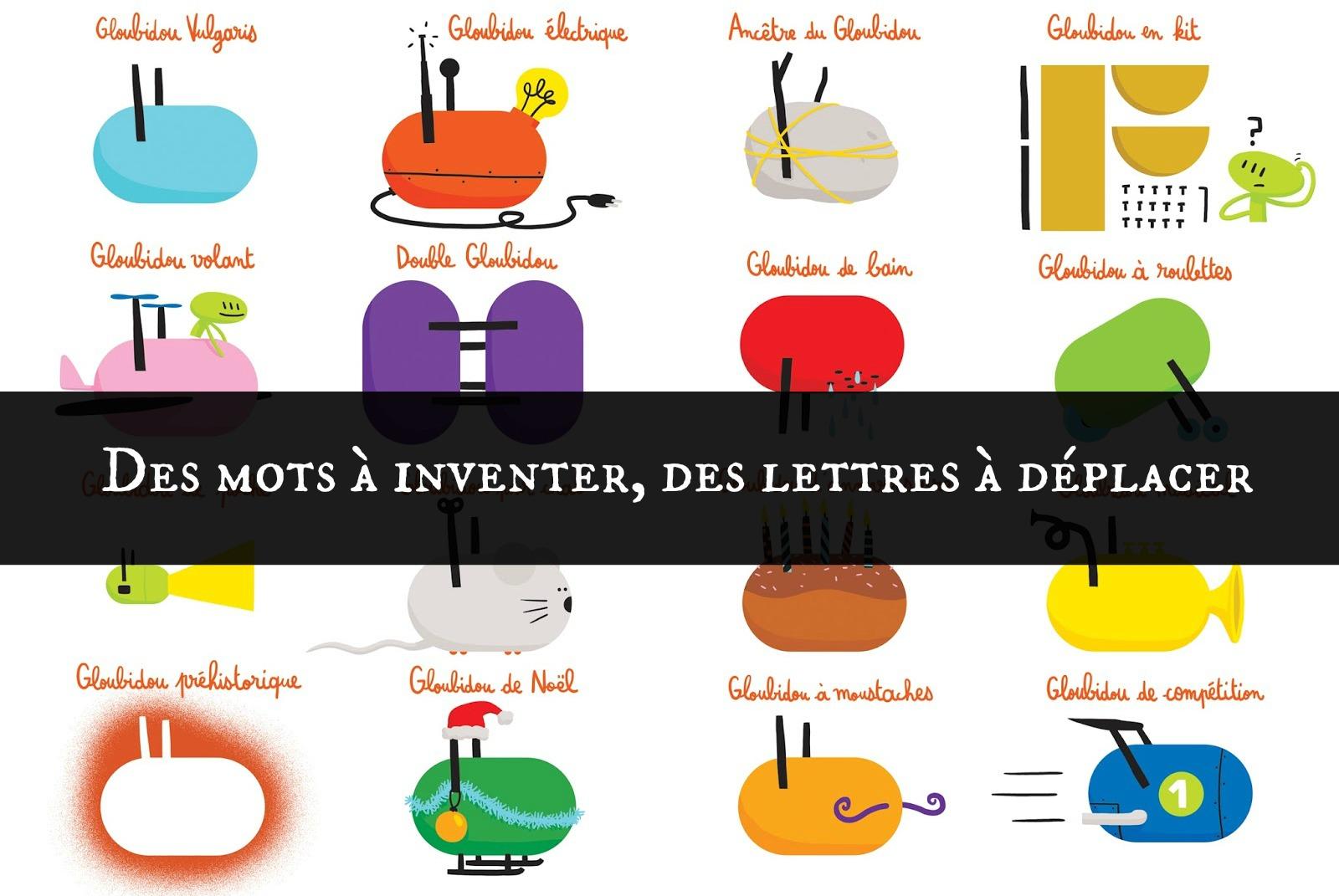 Des mots à inventer, des lettres à déplacer