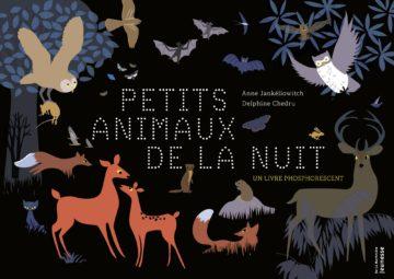Petits animaux de la nuit - LITTÉRATURE JEUNESSE
