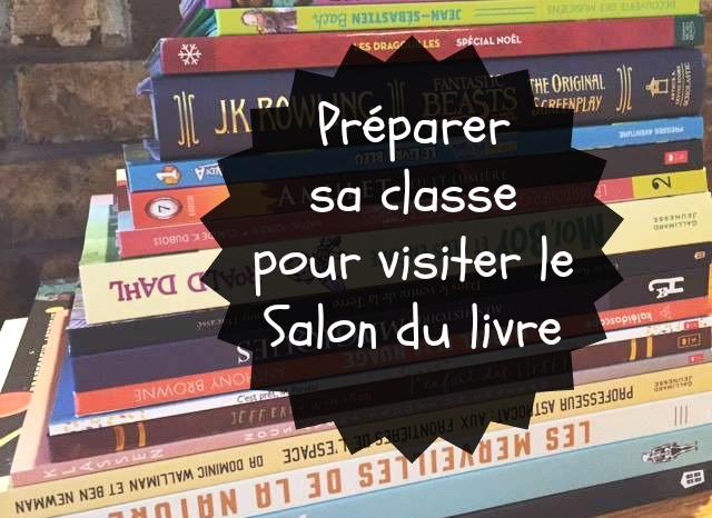 Littérature jeunesse : Préparer sa classe pour visiter un Salon du livre