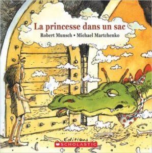 La princesse dans un sac - Robert Munsch [Littérature jeunesse]