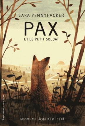Pax et le petit soldat - Gallimard Jeunesse [LITTÉRATURE JEUNESSE]