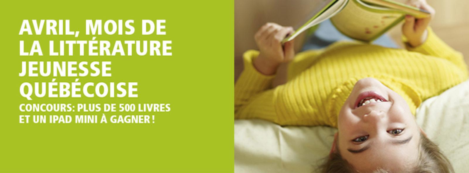 Avril, le mois de la littérature jeunesse québécoise