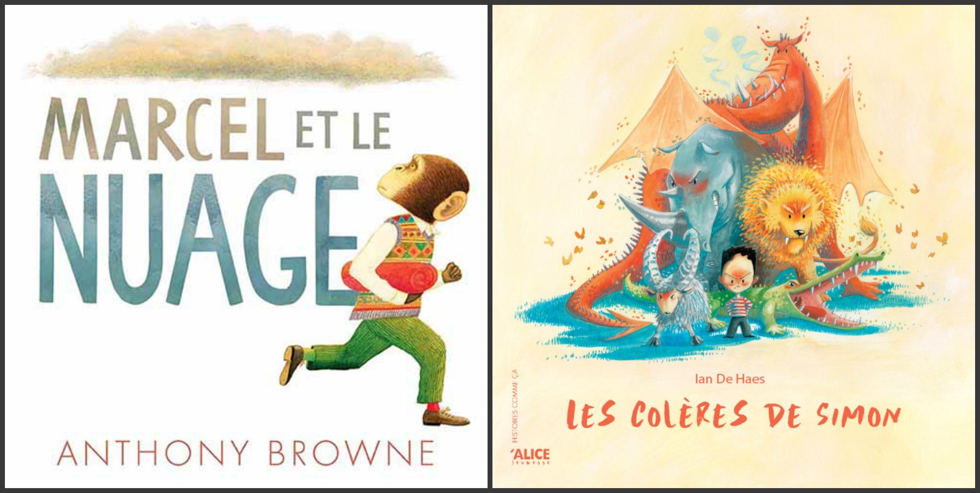 Je suis en COLÈRE ! : 2 albums qui font grandir les enfants