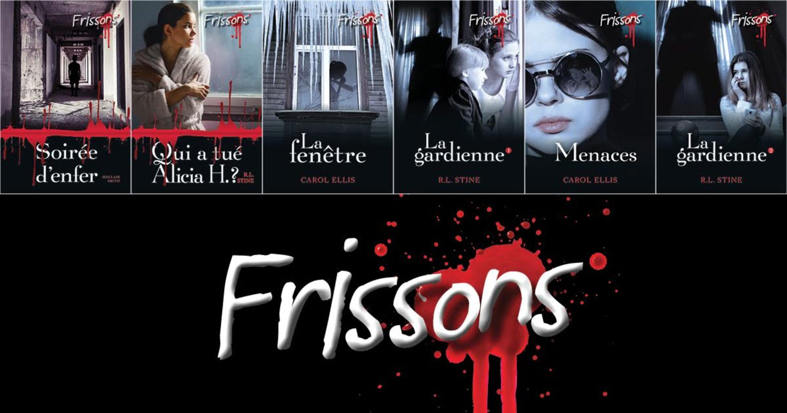 Le grand retour de la série best-seller FRISSONS !