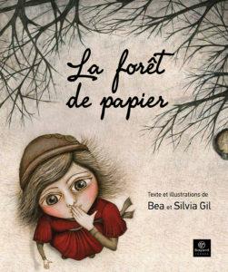 La forêt de papier Bea Gil & Silvia Gil