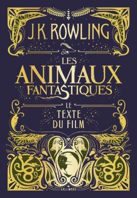 Les Animaux fantastiques – Le texte du film