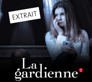 Frissons - La gardienne 2 EXTRAIT