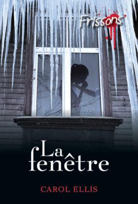 LA FENÊTRE - Le grand retour de la série best-seller FRISSONS !