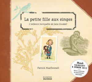 La petite fille aux singes - Jane Goodall